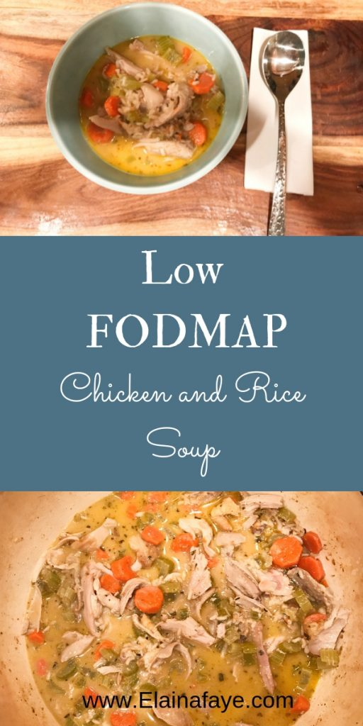 Low FODMAP Chicken and Rice Soup Recipe. Made with carrots, celery, chicken broth, fresh herbs and chicken